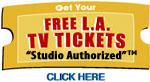 Click Here to get your FREE TV TICKETS!